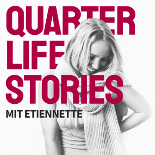 Quarterlife Stories