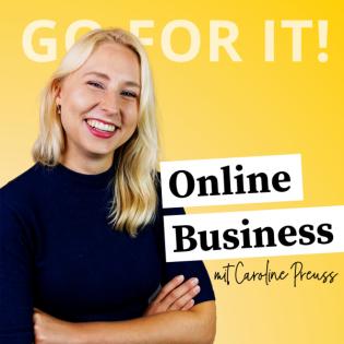 Go For It! Dein Online-Business-Podcast | Marketing & Social Media Strategien