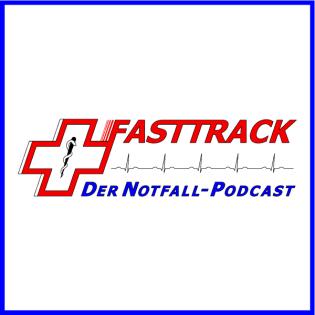 Fasttrack - Der Notfallpodcast