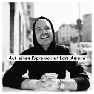 Auf einen Espresso mit Lars Amend