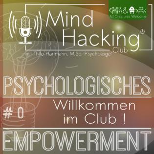 MindHacking - Persönliche Veränderung mit Herz, Hand & Verstand