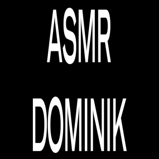ASMR DOMINIK