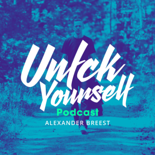 Unfck Yourself podcast