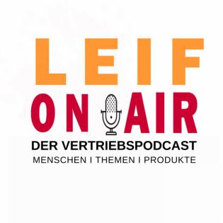 Leif ON AIR - Der Vertriebspodcast
