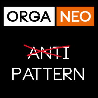 OrgaNeo Anti-Pattern Podcast