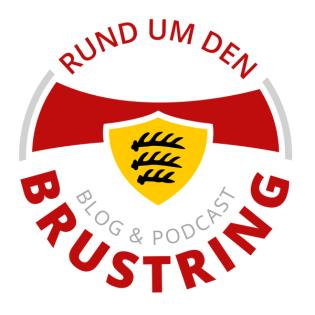 Rund um den Brustring (Der Podcast rund um den VfB Stuttgart)