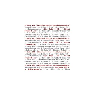 DIE SEITE 160 - Literatur und Buchkritik - KULTUR WOCHE - Manfred Horak
