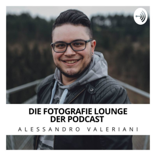 Die Fotografie Lounge - Der Podcast