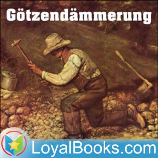 Götzendämmerung by Friedrich Nietzsche