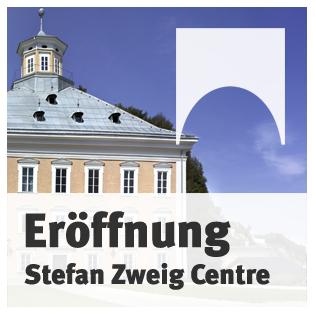 Eröffnung des Stefan Zweig Centre