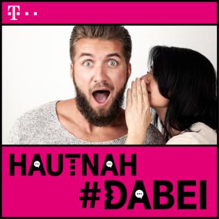 HAUTNAH #DABEI PODCAST