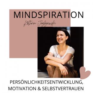 Mindspiration - Persönlichkeitsentwicklung, Motivation, Selbstvertrauen
