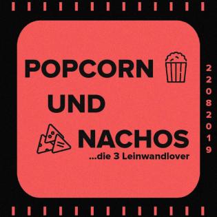 Popcorn und Nachos - Der Popcast