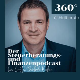 360 Grad - Steuerberatungs- und Finanzenpodcast für Heilberufe