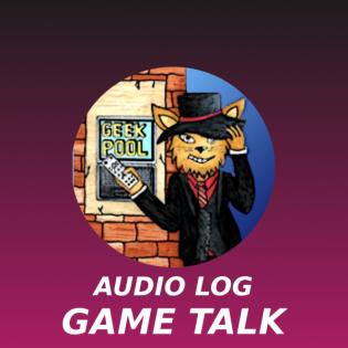 Geek-Pool Audio Log