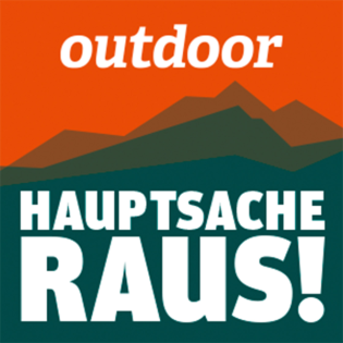 Hauptsache raus - der OUTDOOR-Podcast