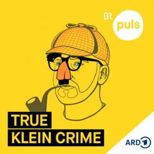 True Klein Crime - der Kurzgeschichten-Podcast mit Willy Nachdenklich
