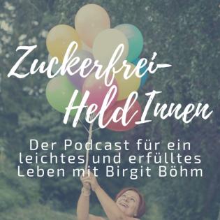 Zuckerfrei-HeldInnen Podcast