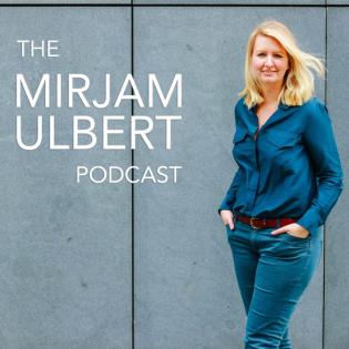 The Mirjam Ulbert Podcast
