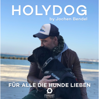 Holydog - Der Hundepodcast mit Jochen Bendel