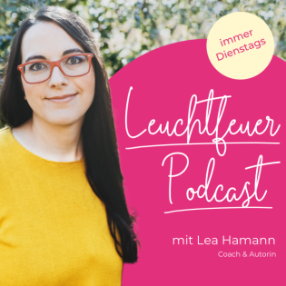 Leuchtfeuer - Podcast für Spiritualität, Liebe und Bestimmung