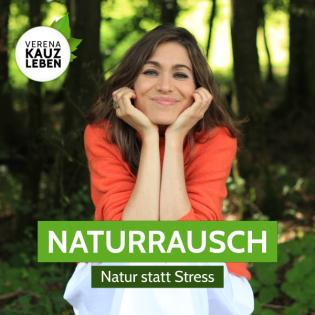 Naturrausch - Stress abbauen | Stress vermeiden | Stressbewältigung | Stress vermeiden