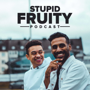 Stupid Fruity Podcast