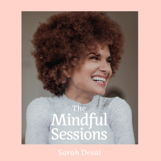 The Mindful Sessions - Für mehr Achtsamkeit & Soulpower