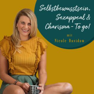 Selbstbewusstsein, Sexappeal und Charisma - TO GO!
