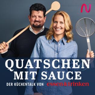 Quatschen mit Sauce - der Küchentalk von »essen & trinken«