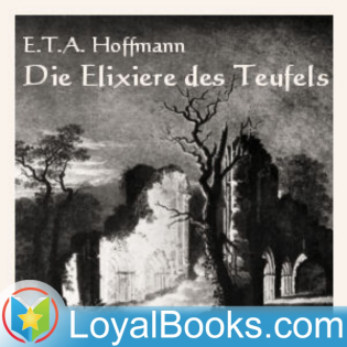 Die Elixiere des Teufels by E. T. A. Hoffmann