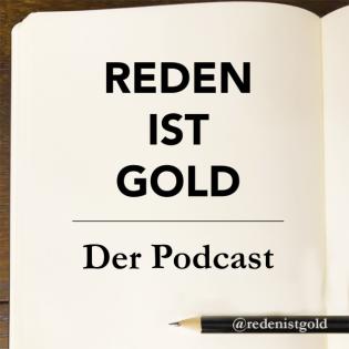 Reden ist Gold