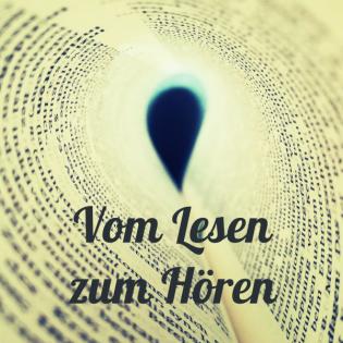 Vom Lesen zum Hören