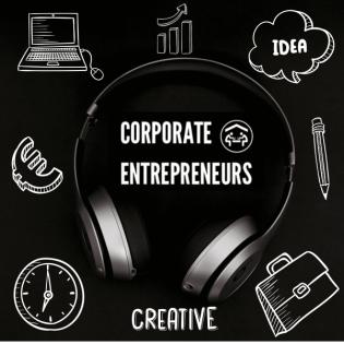Corporate Entrepreneurs I Podcast für Intrapreneure & Macher in Corporate Startups