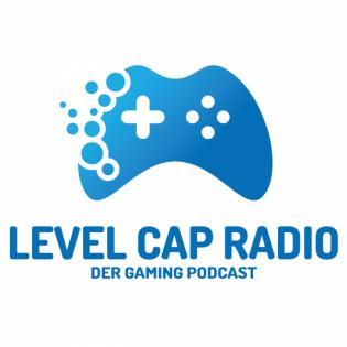 Level Cap Radio – Der Gaming Podcast auf Deutsch
