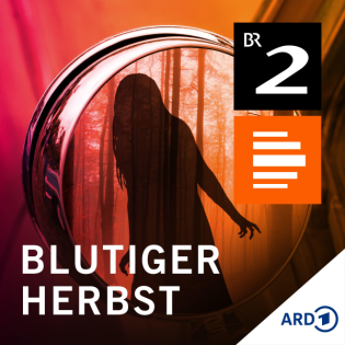 Blutiger Herbst - Eine bayerische Geistergeschichte