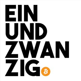 Einundzwanzig, der Bitcoin Podcast