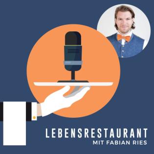 Lebensrestaurant® Podcast
