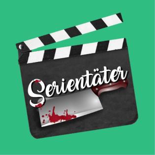 Serientäter - Der Podcast
