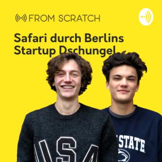From Scratch: Safari durch Berlins Startup Dschungel