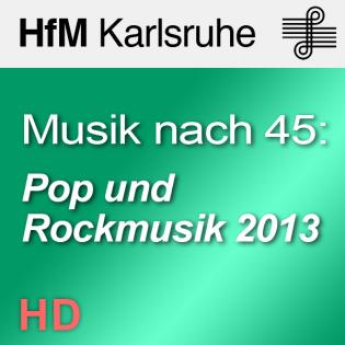 Musik nach 45: Pop und Rockmusik - HD