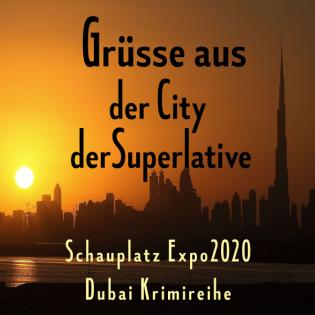 Aus der Welt der Dubai Krimis