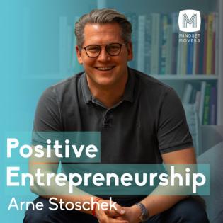 MINDSET MOVERS Positive Entrepreneurship Podcast