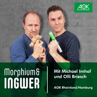 Morphium & Ingwer – der Gesundheits-Podcast der AOK Rheinland/Hamburg