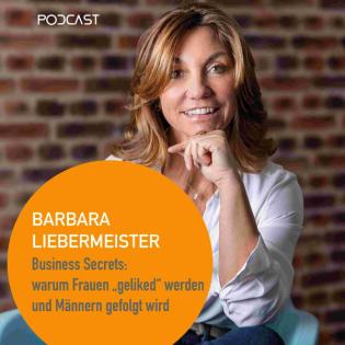 Business Secrets - Warum Frauen geliked werden und Männern gefolgt wird