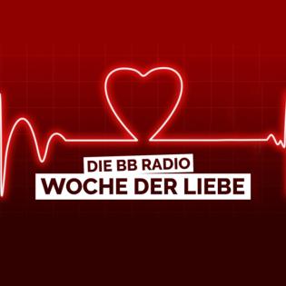 Die BB RADIO Woche der Liebe