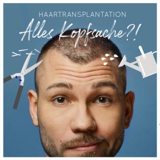 Haartransplantation - Alles Kopfsache?!