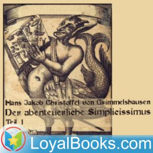 Der abenteuerliche Simplicissimus, Teil 1 by Hans Jakob Christoffel von Grimmelshausen