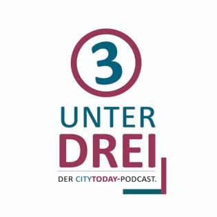 UNTERDREI - der CITYTODAY-Podcast