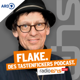 FLAKE. Des Tastenfickers Podcast.